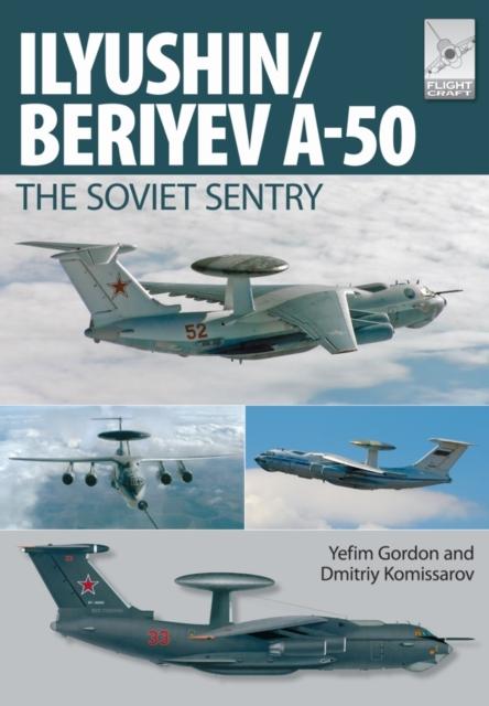 Flight Craft 6: Ilyushin/Beriyev A-50: The 'Soviet Sentry'