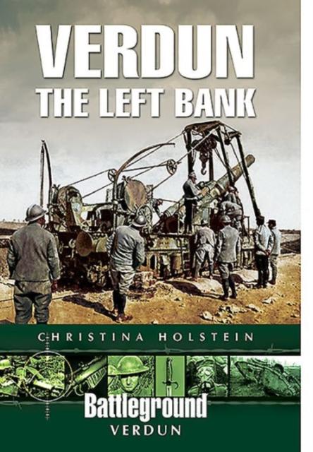 Verdun: The Left Bank