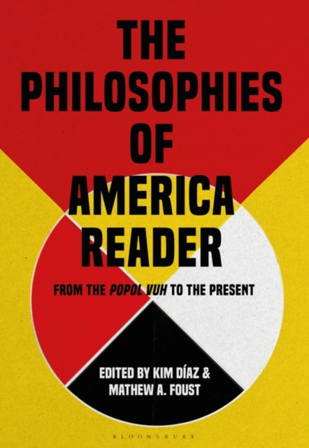 Philosophies of America Reader