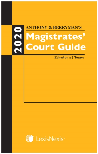Anthony and Berryman's Magistrates' Court Guide 2020