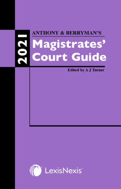 Anthony and Berryman's Magistrates' Court Guide 2021