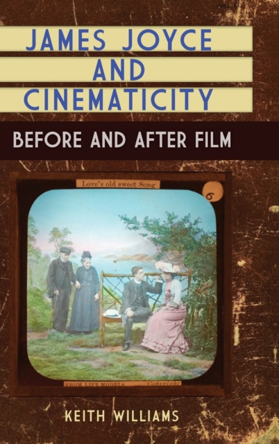 James Joyce and Cinematicity