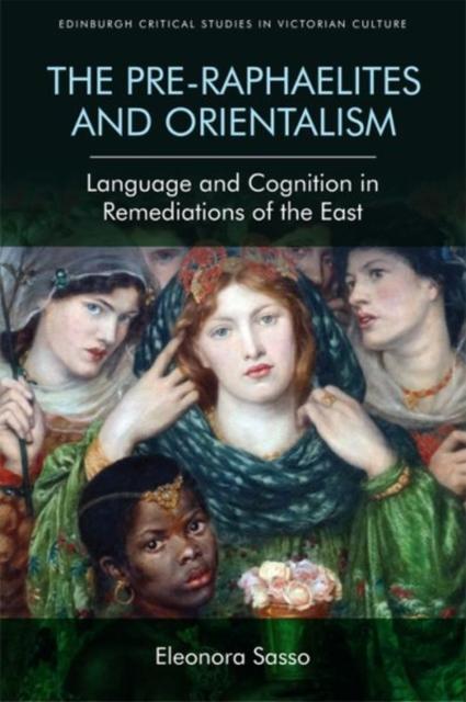 Pre-Raphaelites and Orientalism