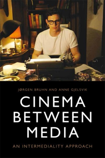 Cinema Between Media