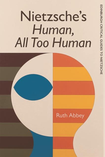 Nietzsche'S Human All Too Human