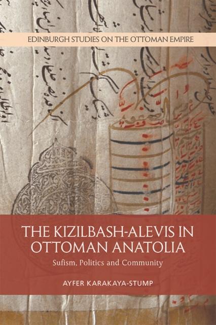 Kizilbash-Alevis in Ottoman Anatolia