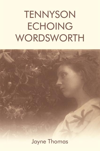 Tennyson Echoing Wordsworth