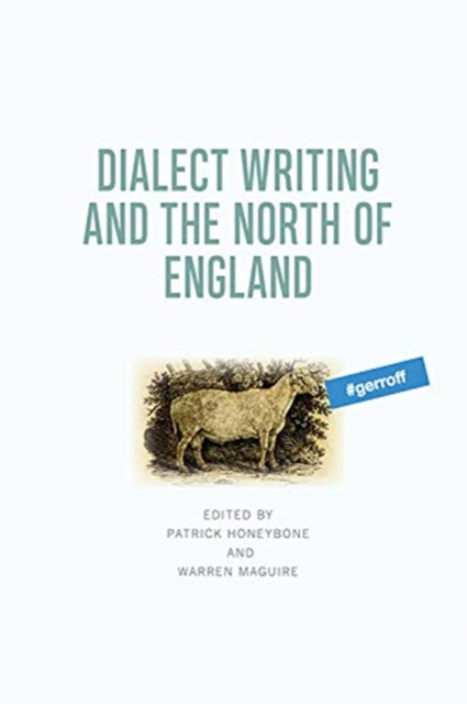 Dialect Writing and the North of England