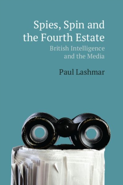 Spin, Spies and the Fourth Estate