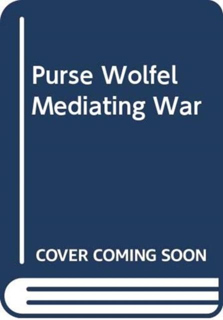 Mediating War and Identity