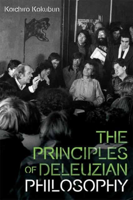Principles of Deleuzian Philosophy