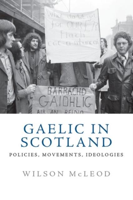 Gaelic in Modern Scotland