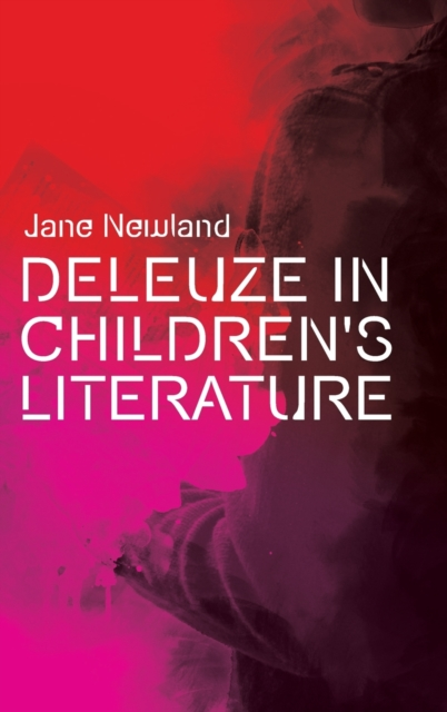 Deleuze in Children's Literature