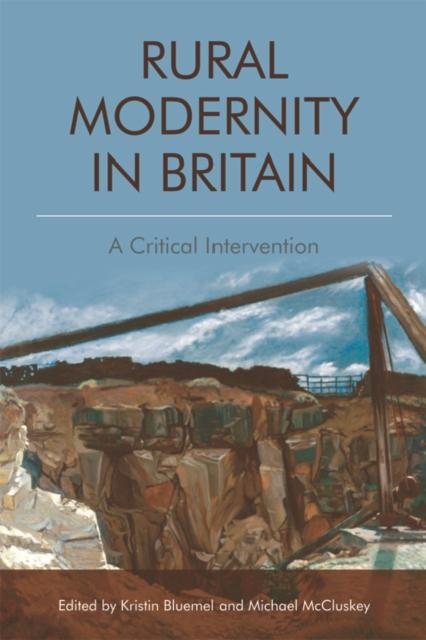 Rural Modernity in Britain