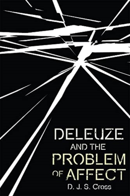 Deleuze and the Problem of Affect