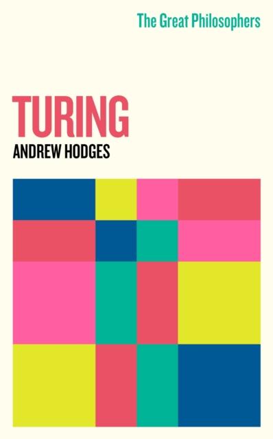 Great Philosophers: Turing