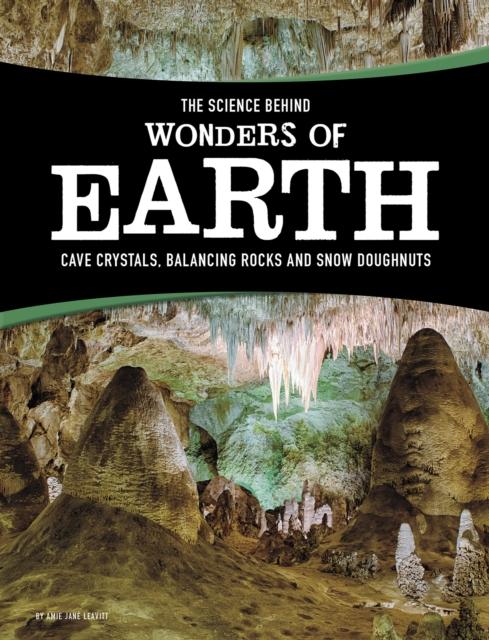 Science Behind Wonders of Earth