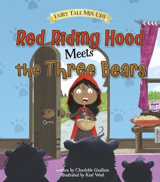 Red Riding Hood Meets the Three Bears