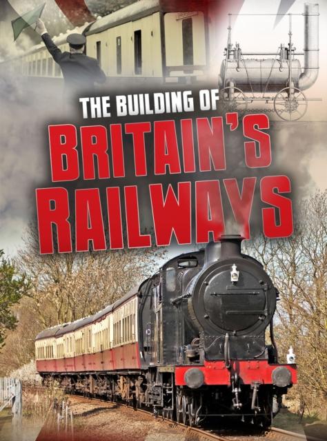 Building of Britain's Railways