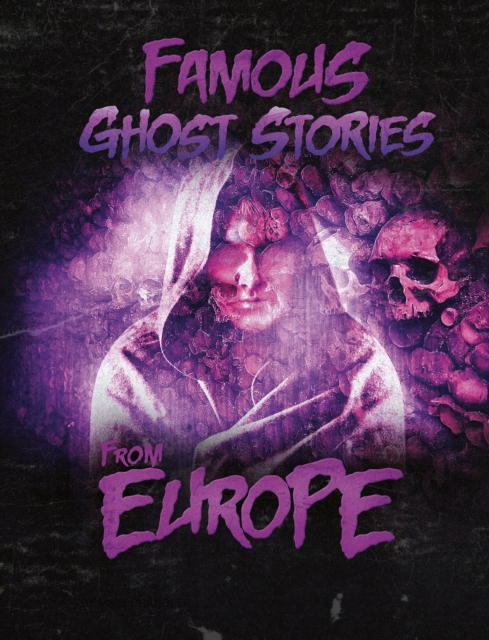 Famous Ghost Stories from Europe