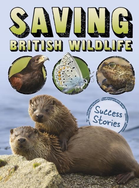 Saving British Wildlife