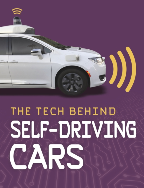 Tech Behind Self-Driving Cars