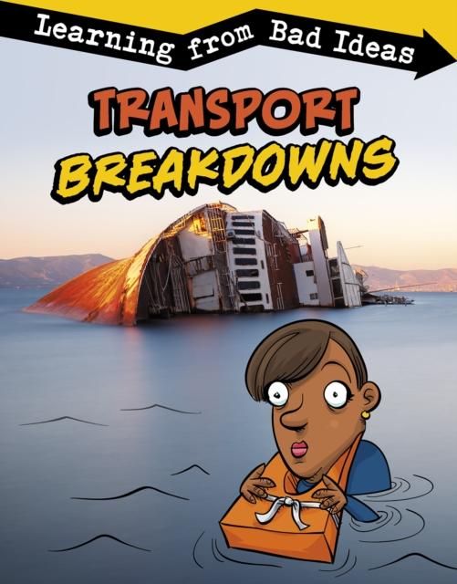 Transport Breakdowns