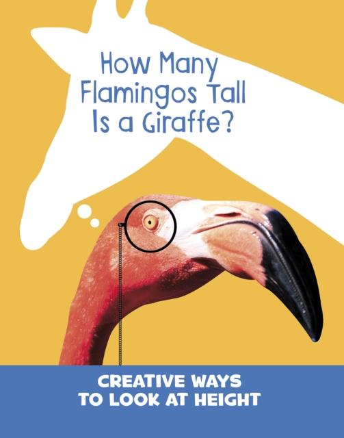 How Many Flamingos Tall is a Giraffe?
