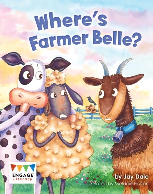 Where's Farmer Belle?
