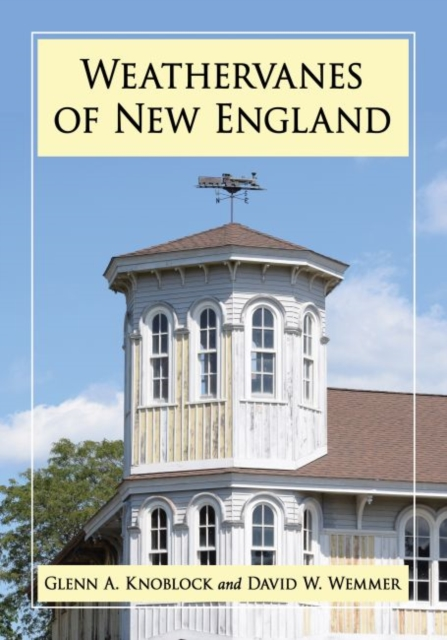 Weathervanes of New England