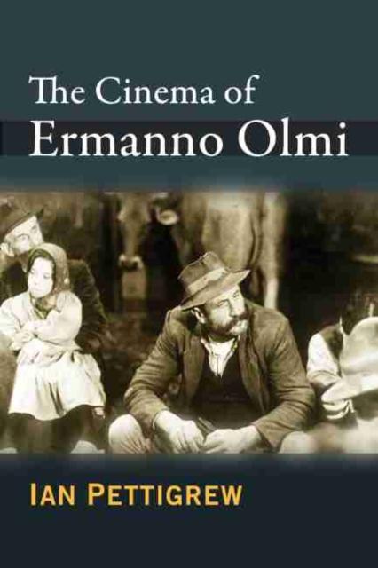 Cinema of Ermanno Olmi