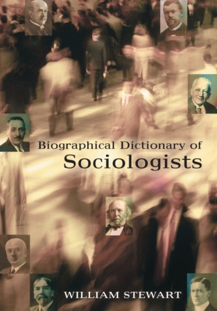 Biographical Dictionary of Sociologists
