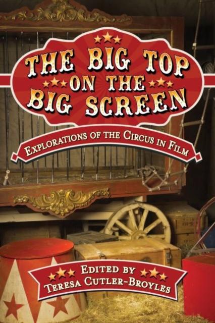 Big Top on the Big Screen