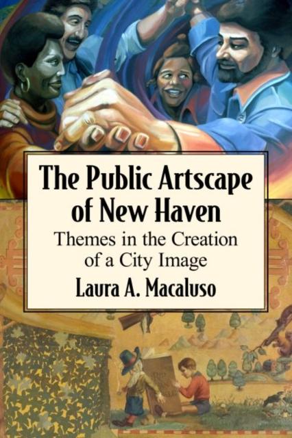 Public Artscape of New Haven