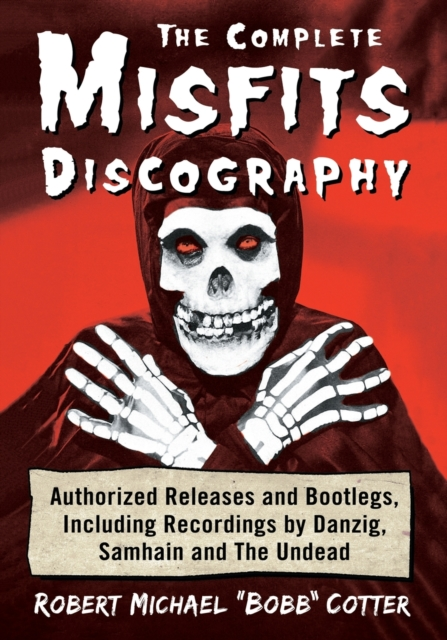 Complete Misfits Discography