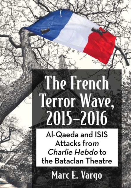 French Terror Wave, 2015-2016
