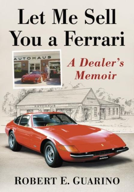 Let Me Sell You a Ferrari