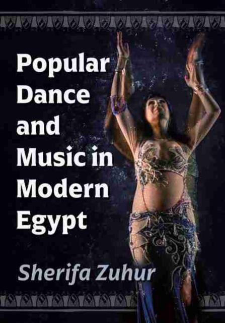 Popular Dance and Music in Modern Egypt