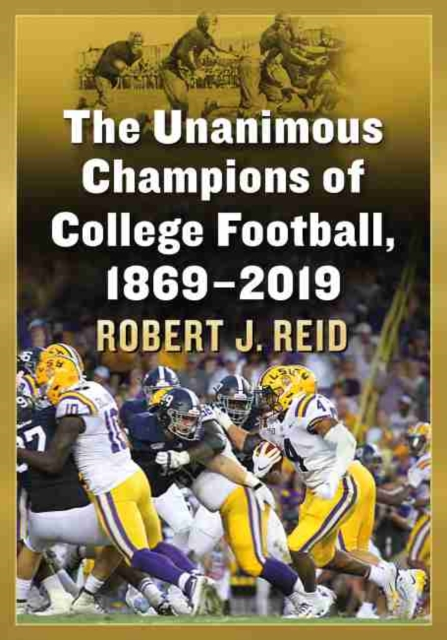 Unanimous Champions of College Football, 1869-2019