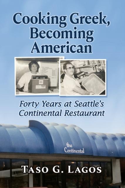 Cooking Greek, Becoming American