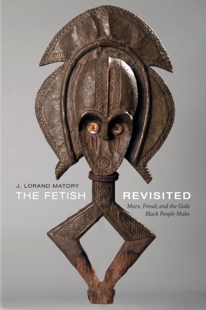 Fetish Revisited