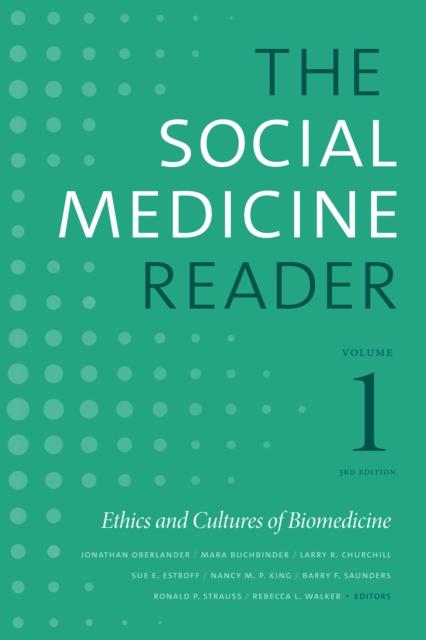 Social Medicine Reader, Volume I, Third Edition