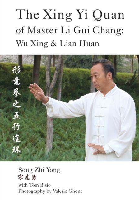 Xing Yi Quan of Master Li Gui Chang