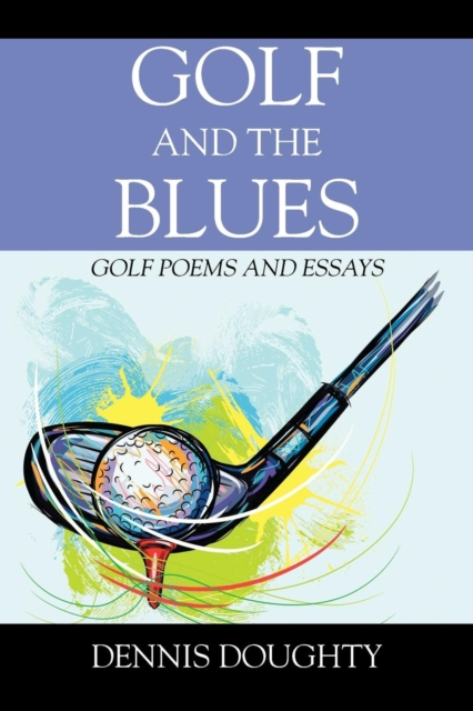 Golf and the Blues