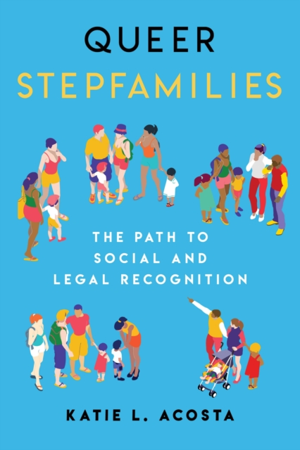 Queer Stepfamilies