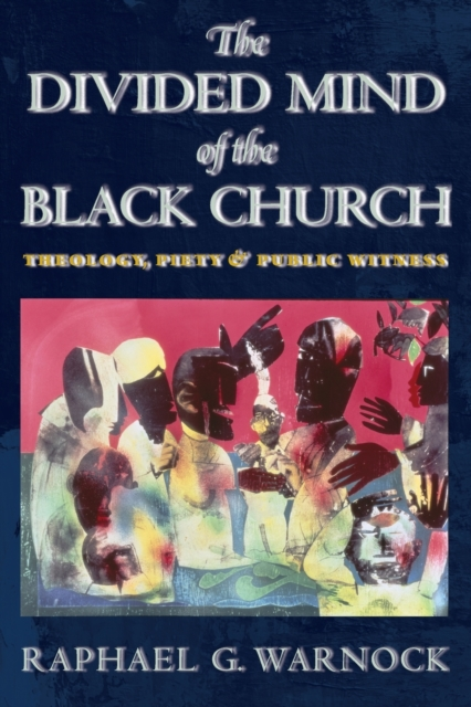 Divided Mind of the Black Church