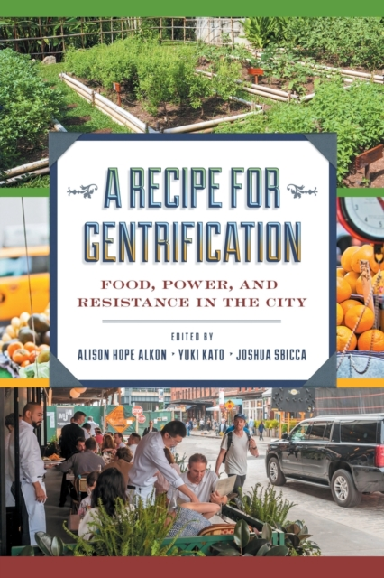 Recipe for Gentrification