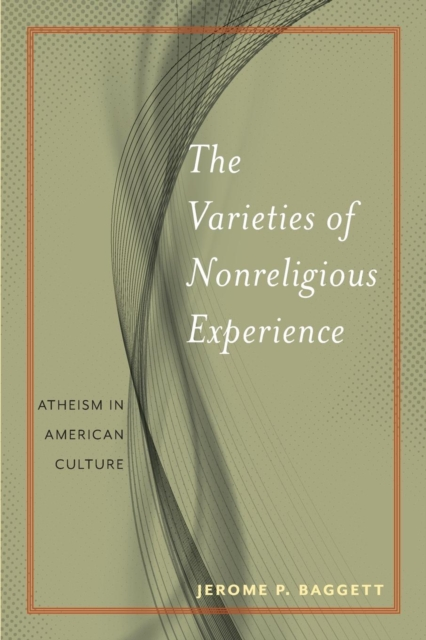 Varieties of Nonreligious Experience