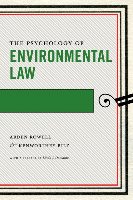 The Psychology of Environmental Law