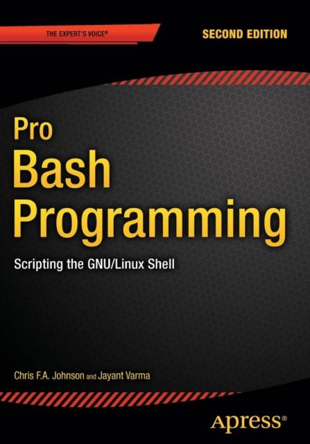 Pro Bash Programming, Second Edition